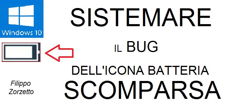 Sistemare il bug dell'icona batteria scomparsa (Windows 10)