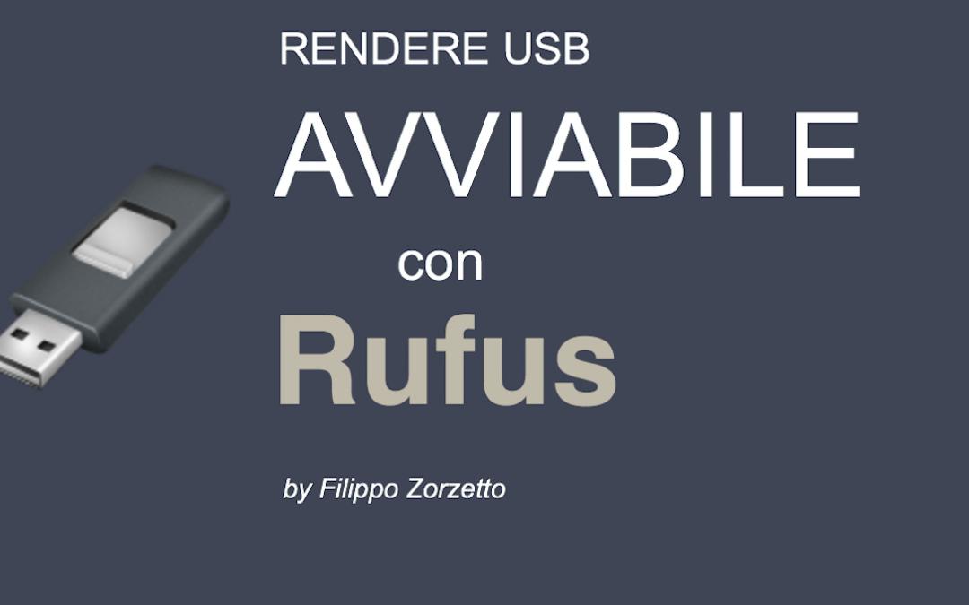 Tutorial informatica: rendere una chiavetta USB avviabile con Rufus [Windows]