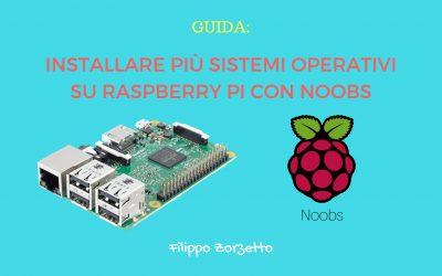 Installare più sistemi operativi su Raspberry Pi con NOOBS